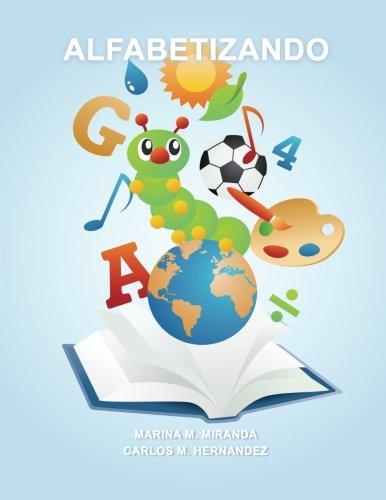 Alfabetizando (Spanish Edition) [Marina Miranda - Carlos Hernandez] (Tapa Blanda)