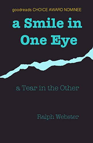 Written by a second generation Holocaust survivor, this compelling, heart wrenching story will touch every emotion.  a Smile in One Eye: a Tear in the Other by Ralph Webster