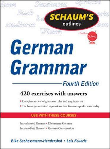 Schaum's Outline of German Grammar, 4ed (Schaum's Outline...