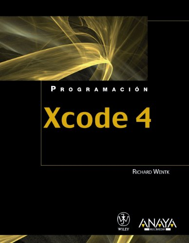 Xcode 4: Developer Reference (Programacion / Programming) (Spanish Edition) by Anaya Multimedia-Anaya Interactiva