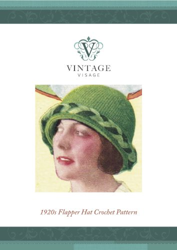 [1920s Downton AbbeyStyle Flapper hat- crochet pattern] (Flappers 1920)