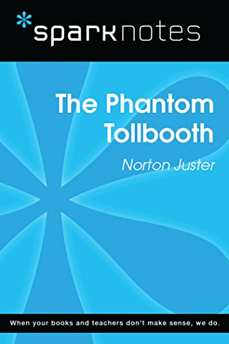 The Phantom Tollbooth (SparkNotes Literature Guide) (SparkNotes Literature Guide Series) (The Phantom Of The Tollbooth)