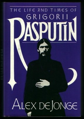 The Life and Times of Grigorii Rasputin (BCE)