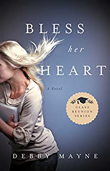 Bless Her Heart (Class Reunion Series) by [Mayne,  Debby]