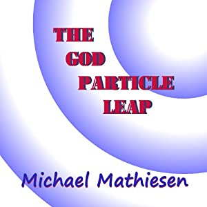 The God Particle Leap Audiobook