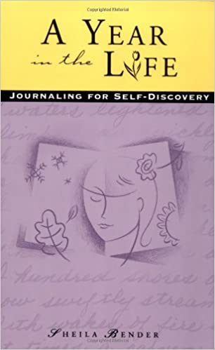 Ebook für Nokia X2 01 kostenloser Download A Year in the Life: Journaling for Self-Discovery by Sheila Bender ePub