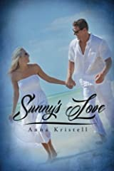 Sunny's Love by Anna Kristell (2013-05-29) Paperback