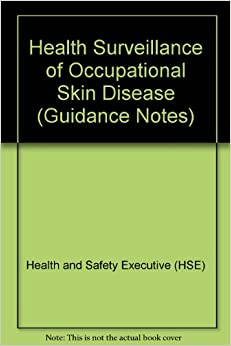 Health Surveillance of Occupational Skin Disease (Guidance Notes)