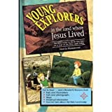 Young Explorers in the Land Where Jesus Lived, Marcia Hammond, 1555130658