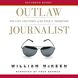 Outlaw Journalist Audiobook