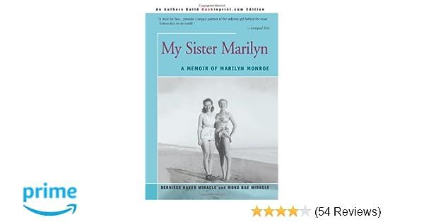 My sister marilyn a memoir of marilyn monroe mona miracle my sister marilyn a memoir of marilyn monroe mona miracle 9780595276714 amazon books fandeluxe Image collections