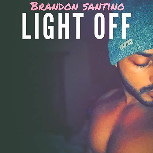 (Light Off [Explicit])