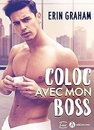 Coloc avec mon boss (French Edition)