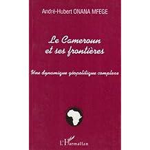 Cameroun et ses frontieres