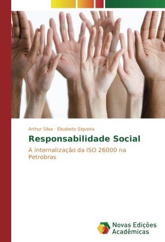responsabilidade-social-a-internalizacao-da-iso-26000-na-petrobras-portuguese-edition