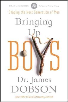 Bringing Up Boys by [Dobson, James C.]