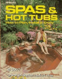Spas and Hot Tubs: How to Plan, Install and ()
