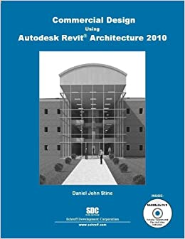 Commercial design using autodesk revit architecture 2010 for Architecture firms that use revit