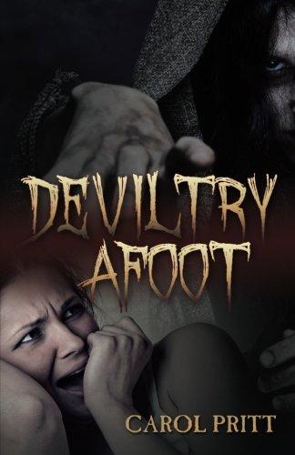 Book: Deviltry Afoot by Carol Pritt