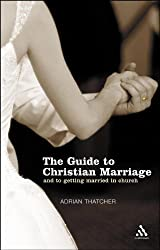Guide to Christian Marriage: And Getting Married in Church