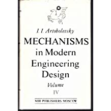 Amazon i artobolevsky books mechanisms in modern engineering design cam and friction mechanisms flexible link mechanisms vol fandeluxe Images