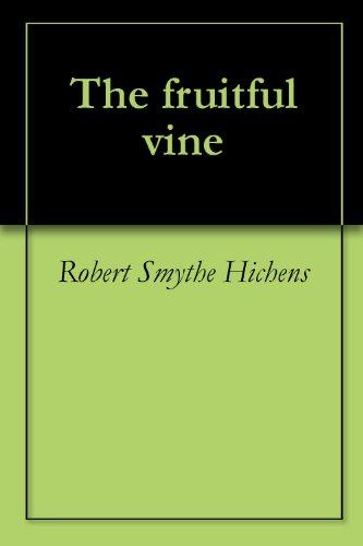 Fruitful Vine - The fruitful vine
