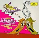 Ravel: L'Heure Espagnole / Rapsodie Espagnole
