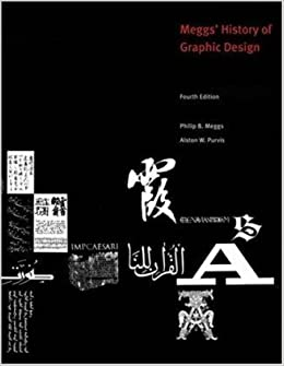 History Of Graphic Design Fourth 4th Edition By Philip B Meggs