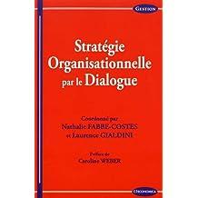 Stratégie Organisationnelle Par le Dialogue (gestion)