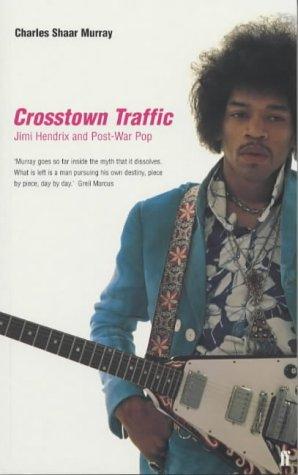 Crosstown Traffic : Jimi Hendrix and Post-War Pop