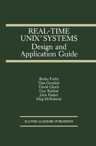 Real-Time UNIX® Systems: Design and Application Guide (The Springer International Series in Engineering and Computer Science) by Brand: Springer