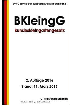 Book Bundeskleingartengesetz (BKleingG), 2. Auflage 2016