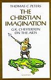 The Christian Imagination, Thomas C. Peters, 0898707579