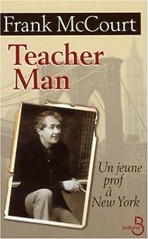 Teacher Man : Un jeune prof à New York par McCourt