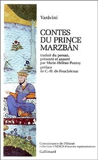 Contes du prince Marzbân par  Sa'd al-Dîn Varâvini