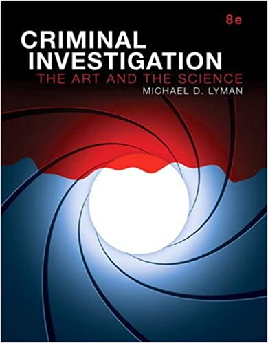 Criminal investigation the art and the science 8th edition criminal investigation the art and the science 8th edition 8th edition fandeluxe Gallery