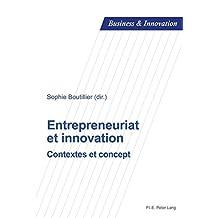 Entrepreneuriat et innovation: Contextes et concept