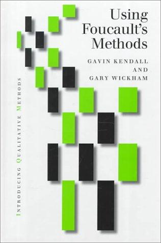 Using Foucault′s Methods (Introducing Qualitative Methods series)