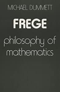 Frege: Philosophy of Mathematics (Michael Dummett) New
