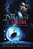 When Darkness Follows (Beyond the Grave) (Volume 4)