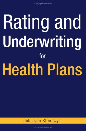 Rating and Underwriting for Health Plans