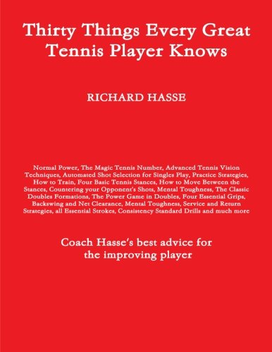 Download Thirty Things Every Great Tennis Player Knows PDF