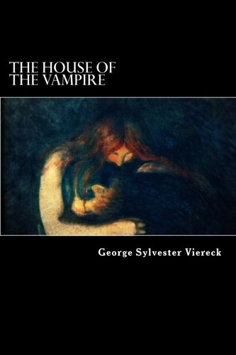 The House of the Vampire (Gothic Vampire)