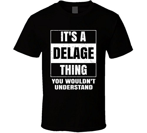 its-a-delage-thing-you-wouldnt-understand-parody-name-t-shirt-s-black