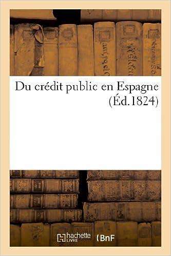 En ligne téléchargement gratuit Du crédit public en Espagne pdf