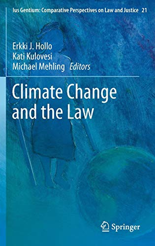 Climate Change and the Law (Ius Gentium: Comparative Perspectives on Law and Justice)