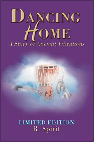 Dancing Home: A Story of Ancient Vibrations