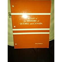 A review of the history of Québec and Canada: [a workbook]