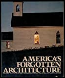 img - for America's Forgotten Architecture book / textbook / text book