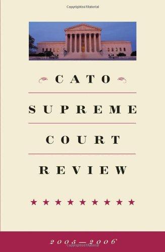 Cato Supreme Court Review, 2005-2006